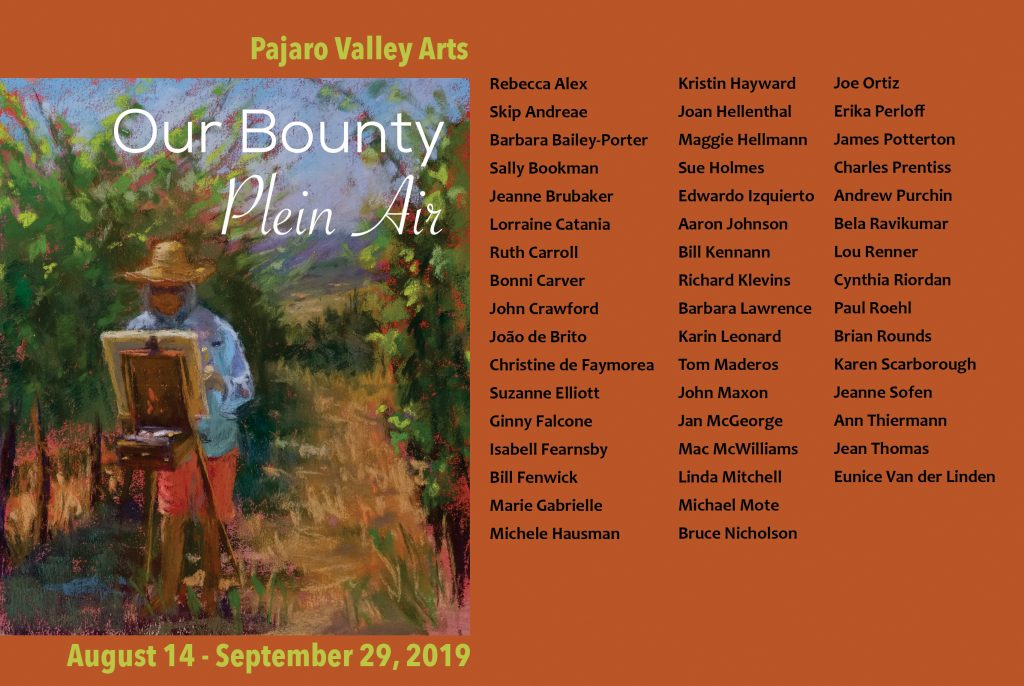 Our Bounty: Plein Air Exhibit opens August 14, 2019