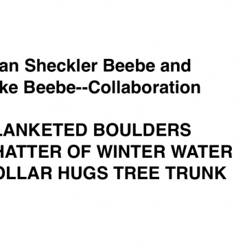 Poem to accompany Blanketed Boulders by Jean & Mike Beebe