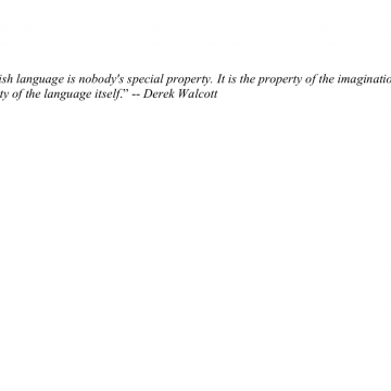 The English Langue by Derek Walcott (to accompany artwork The Poet by Hedwig Heerschop)