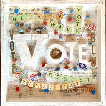 """""""VOTE"""" Your Vote is Your Vote by Lucien Kubo, $650, Mixed Media/Assemblage, 16"""" x 16"""""""